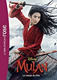 Mulan - Le roman du film: Mulheres na História da Hispânia Iv Vol.: 0 (Bibliothèque Rose Plus)