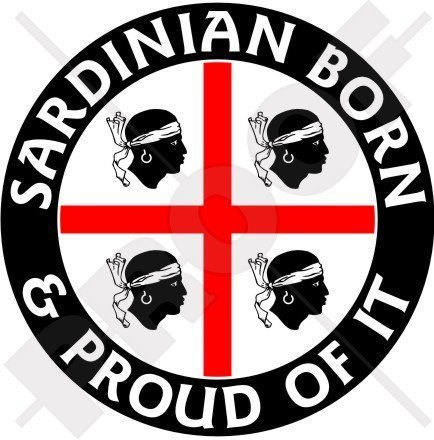 SARDINIEN Sardisch Geboren und Stolz ITALIEN Sardinien Italien 100mm Rundschreiben, Auto & Motorrad Aufkleber, Vinyl Sticker