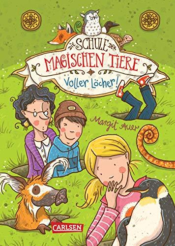 Die Schule der magischen Tiere 2: Voller Löcher! (2)