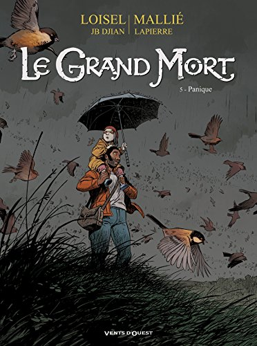 Le Grand Mort - Tome 05: Panique