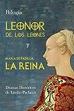 Leonor De Los Leones: María de Padilla, La Reina