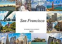 San Francisco Metropole in Kalifornien (Tischkalender 2022 DIN A5 quer): Zu Besuch in der kalifornischen Metropole (Monatskalender, 14 Seiten )