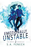 Emotionally Unstable (Empath Chronicles)