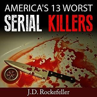 America's 13 Worst Serial Killers audiobook cover art