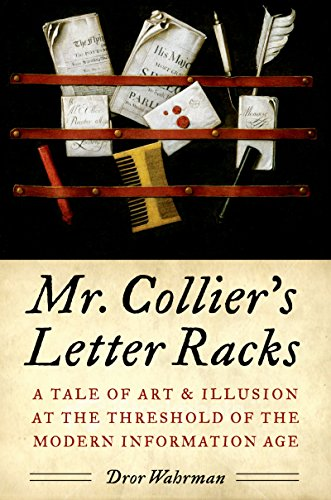 Mr. Collier's Letter Racks: A Tale of Art and Illusion at the Threshold of the Modern Information Age (English Edition)