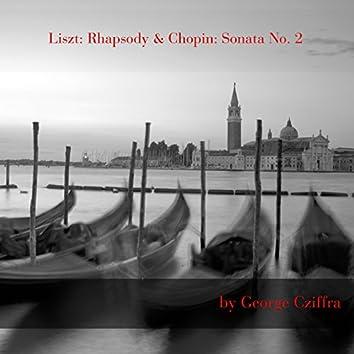 Liszt: Hungarian Rhapsody No. 6 - Chopin: Piano Sonata No. 2