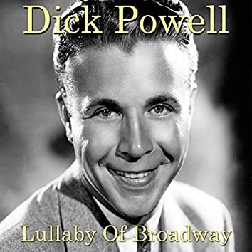 """Lullaby of Broadway (From """"Gold Diggers of 1935"""")"""