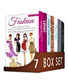 Fashion Design 7 in 1 Box Set: Your Fashion Guide On How to Dress Up With Style, French Chic, Smart Wardrobe, Homemade Organic Sunscreen, Etsy, Interior ... to Beauty, Chic Style (English Edition)