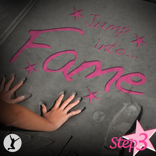 Jump Into Fame, Step 3 audiobook cover art