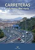 Carreteras. Volumen I: Red viaria y tráfico (Manuales Universitarios - Unibertsitateko Eskuliburuak)