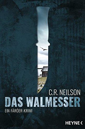 Das Walmesser: Ein Färöer-Krimi