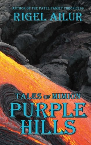 The Purple Hills (Tales of Mimion, Band 7)