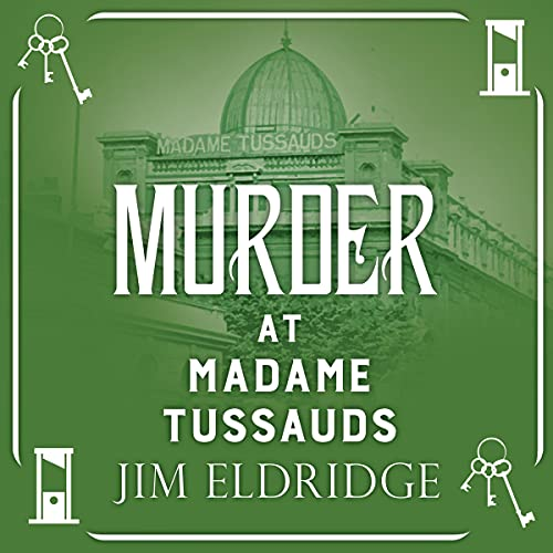 Murder at Madame Tussauds cover art