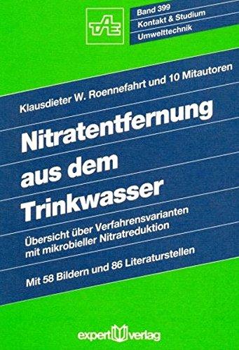 Nitratentfernung aus dem Trinkwasser: Übersicht über Verfahrensvarianten mit mikrobieller Nitratreduktion (Kontakt & Studium)