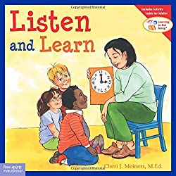 Listen and Learn by Cheri J. Meiners