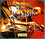 Wunderbare Welt der Klassik - Various