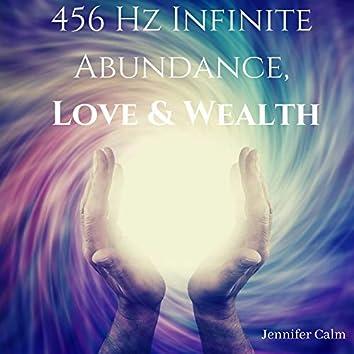 456 Hz Infinite Abundance, Love & Wealth: Subliminal Energy Booster