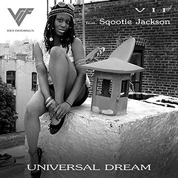Universal Dream