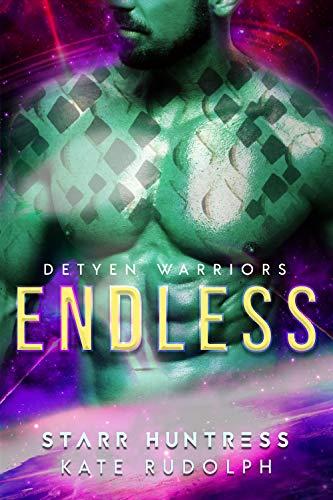 Endless (Detyen Warriors Book 5)