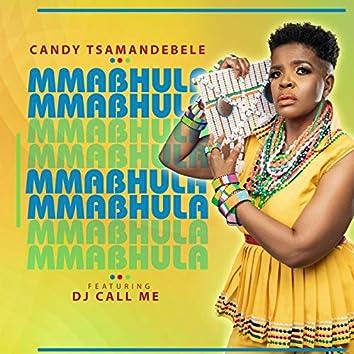 Mmabhula (feat. DJ Call Me)
