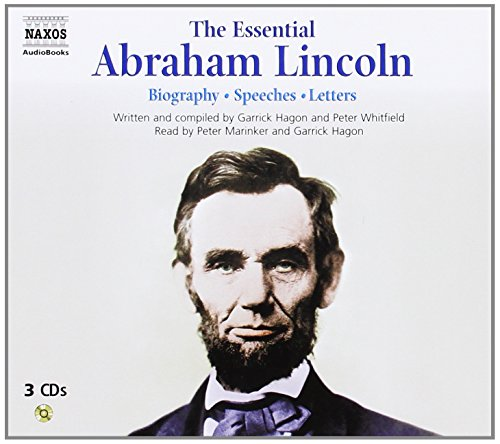 The Essential Abraham Lincoln (Naxos Audio)