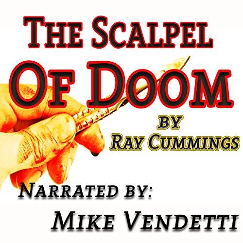 The Scalpel of Doom audiobook cover art