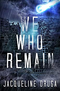 We Who Remain by [Jacqueline Druga]