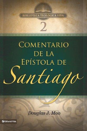 BTV # 02: Comentario de la Epístola de Santiago (Biblioteca Teologica Vida nº 2) (Spanish Edition)