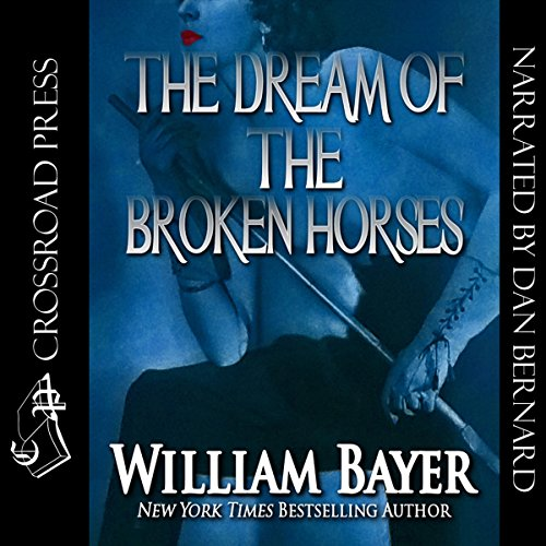 The Dream of the Broken Horses audiobook cover art