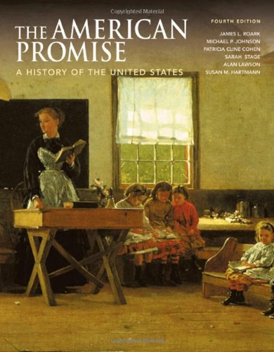 The American Promise, Combined Version (Volumes I & II):...