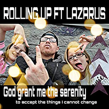 Rolling Up (feat. Lazarus)