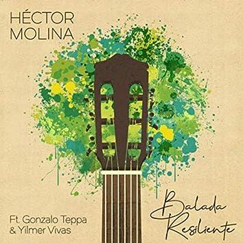 Balada Resiliente (feat. Gonzalo Teppa & Yilmer Vivas)