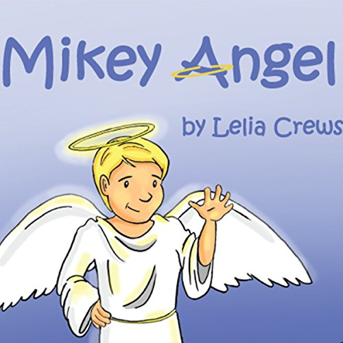 Mikey Angel audiobook cover art