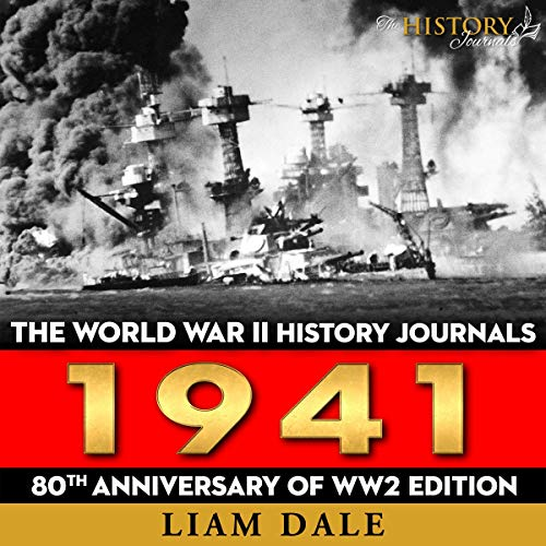 The World War II History Journals: 1941: 80th Anniversary of WW2 Edition cover art