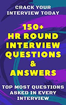 150+ HR Round Interview Questions & Answers: Asked In Every Interview