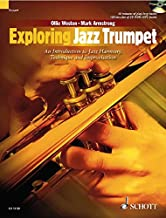 Exploring Jazz Trumpet: An Introduction to Jazz Harmony, Technique and Improvisation