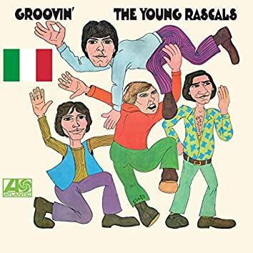 Groovin' (Italian Version)