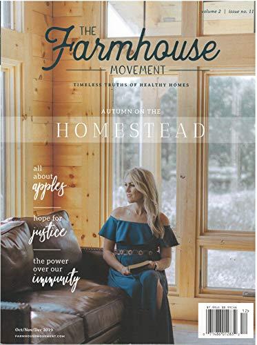 The Farmhouse Movement Magazine October November December 2019