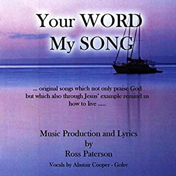 Your Word My Song