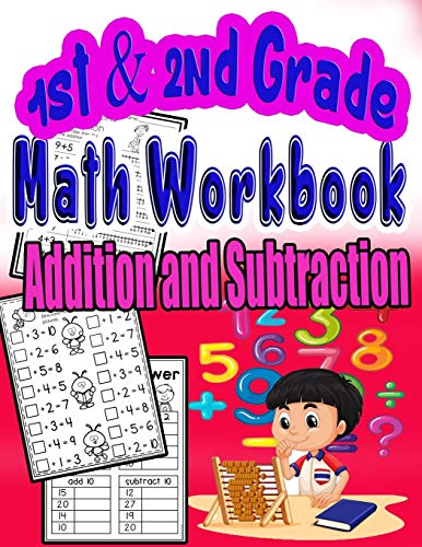 1st and 2nd Grade Math Workbook Addition and Subtraction: first and Second Grade Workbook, Timed Tests,puzzle, coloring activity Ages 4 to 10 years