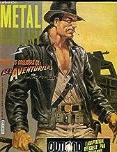 Métal Hurlant n° 67 - septembre 1981 - Dans les coulisses de : Les Aventuriers de l'Arche perdue/Outland, l'adaptation officielle par Steranko