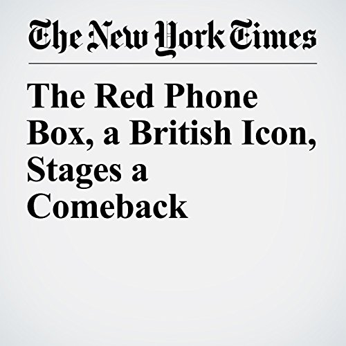 The Red Phone Box, a British Icon, Stages a Comeback copertina