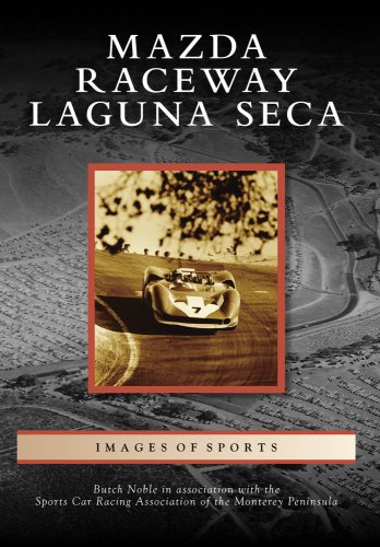 Mazda Raceway Laguna Seca (Images of Sports)