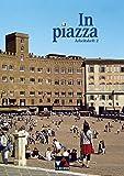 In piazza A / Unterrichtswerk für Italienisch (Sekundarstufe II): In piazza A / In piazza A/B AH 2: Unterrichtswerk für Italienisch (Sekundarstufe II)