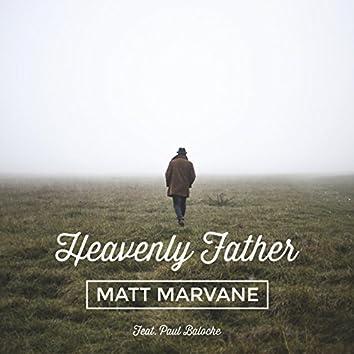 Heavenly Father (feat. Paul Baloche)