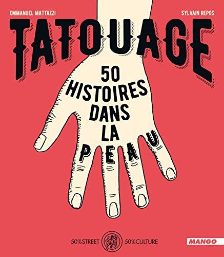 Tatouage - 50 histoires dans la peau (FIFTY FIFTY)
