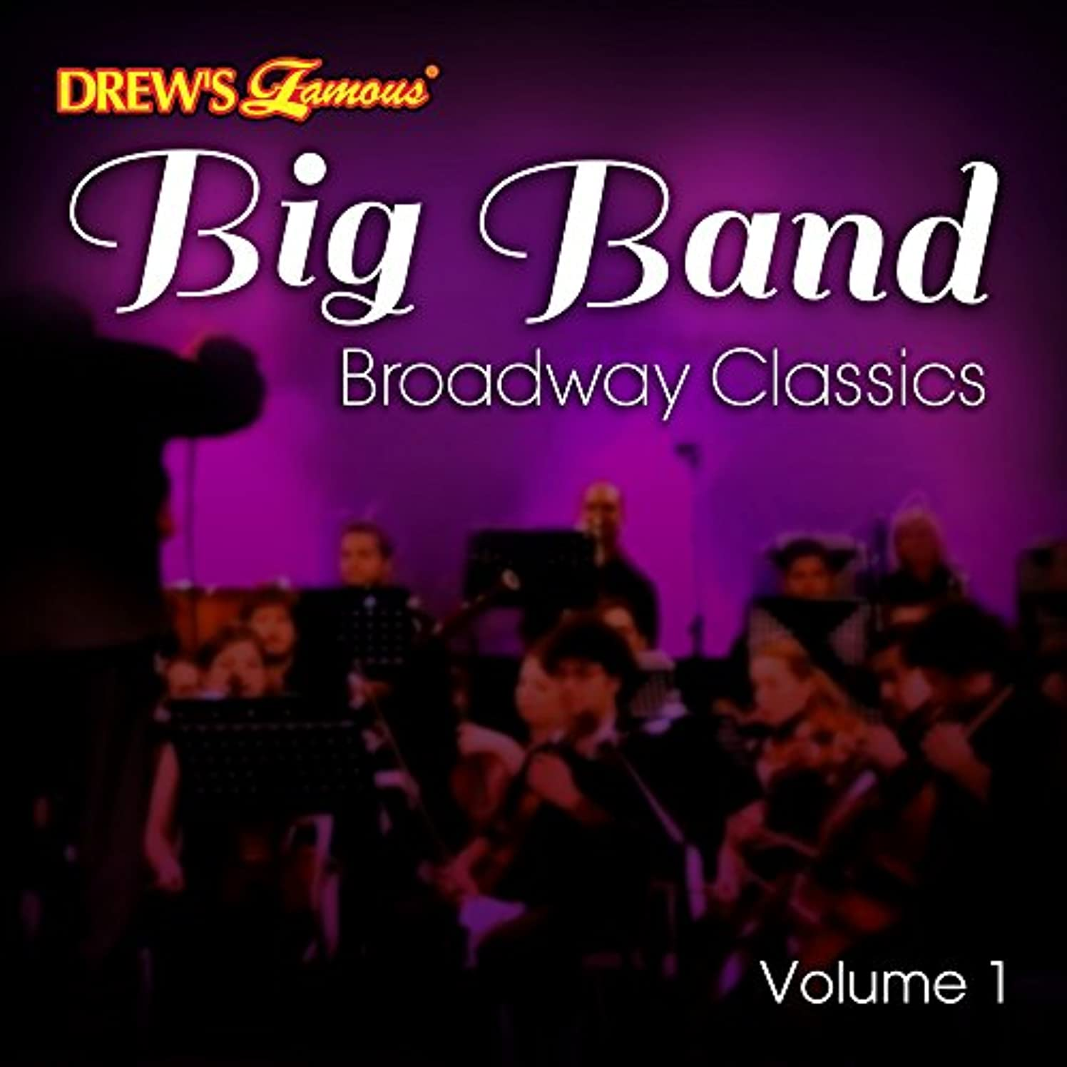 Big Band Broadway Classics Vol. 1