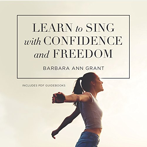 Learn to Sing with Confidence and Freedom audiobook cover art