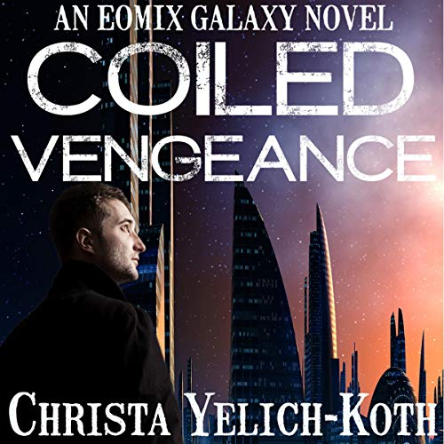 Coiled Vengeance cover art