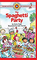 The Spaghetti Party: Level 2 (Bank Street Ready-To-Read)